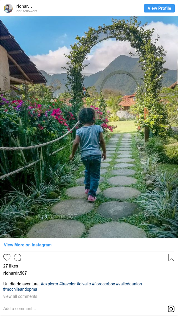 Publicación de Instagram por richardr.507: Un día de aventura. #explorer #traveler #elvalle #florecerbbc #valledeanton #mochileandopma