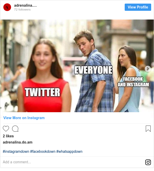 Instagram post by adrenalina.do.am: #instagramdown #facebookdown #whatsappdown