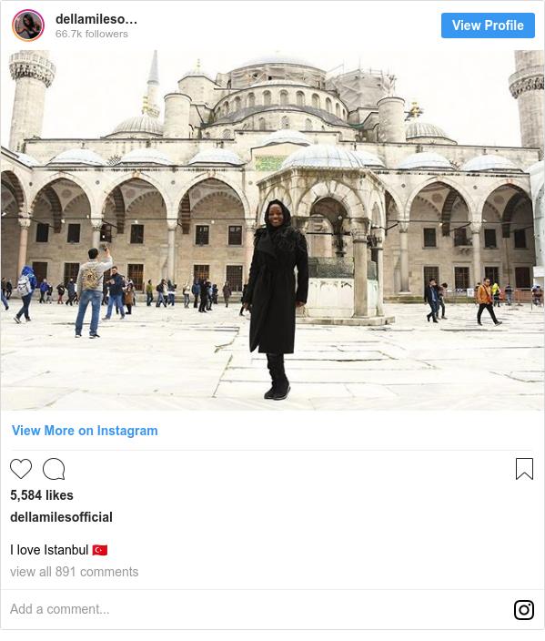 د dellamilesofficial په مټ انسټاګرام  تبصره : I love Istanbul 🇹🇷