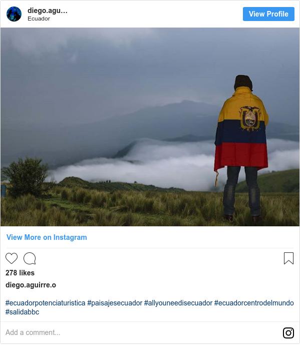 Publicación de Instagram por diego.aguirre.o: #ecuadorpotenciaturistica #paisajesecuador #allyouneedisecuador #ecuadorcentrodelmundo #salidabbc