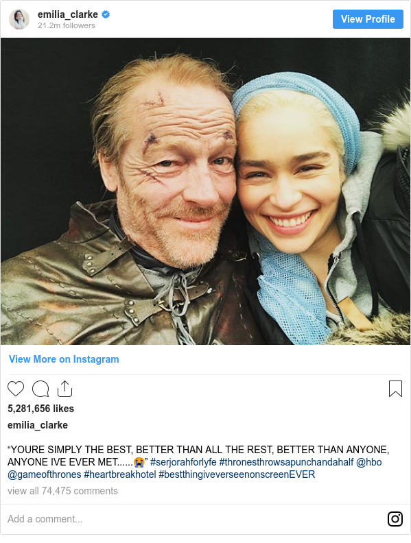 "Publicación de Instagram por emilia_clarke: ""YOURE SIMPLY THE BEST, BETTER THAN ALL THE REST, BETTER THAN ANYONE, ANYONE IVE EVER MET......😭"" #serjorahforlyfe #thronesthrowsapunchandahalf @hbo @gameofthrones #heartbreakhotel #bestthingiveverseenonscreenEVER"