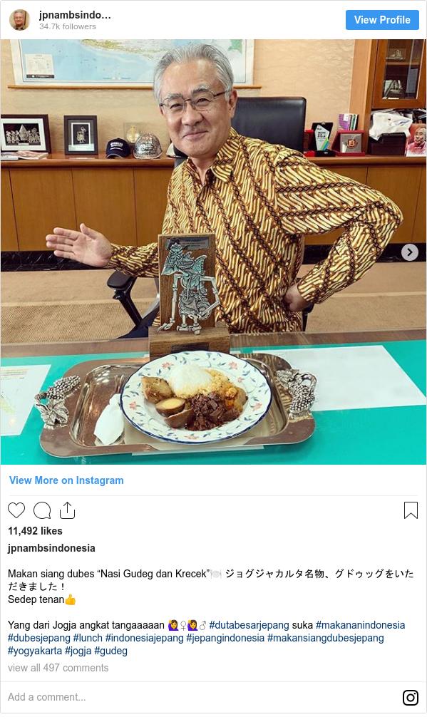 "Instagram pesan oleh jpnambsindonesia: Makan siang dubes ""Nasi Gudeg dan Krecek""🍽 ジョグジャカルタ名物、グドゥッグをいただきました! Sedep tenan👍  Yang dari Jogja angkat tangaaaaan 🙋♀️🙋♂️ #dutabesarjepang suka #makananindonesia  #dubesjepang #lunch #indonesiajepang #jepangindonesia #makansiangdubesjepang #yogyakarta #jogja #gudeg"