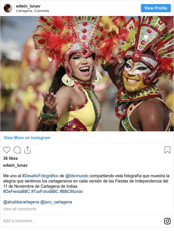 Publicación de Instagram por edwin_lunav: Me uno al #DesafioFotográfico de @bbcmundo compartiendo esta fotografía que muestra la alegría que sentimos los cartageneros en cada versión de las Fiestas de Independencia del 11 de Noviembre de Cartagena de Indias.  #DeFiestaBBC #TusFotosBBC #BBCMundo  @alcaldiacartagena @ipcc_cartagena