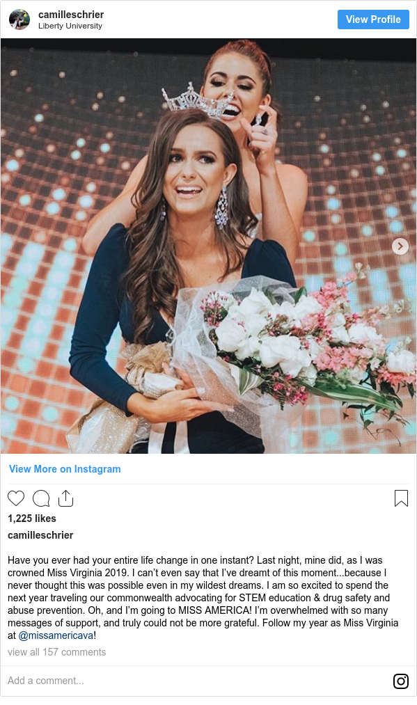 Instagram post by camilleschrier: Have you ever had your entire life change in one instant? Last night, mine did, as I was crowned Miss Virginia 2019. I can't even say that I've dreamt of this moment...because I never thought this was possible even in my wildest dreams. I am so excited to spend the next year traveling our commonwealth advocating for STEM education & drug safety and abuse prevention. Oh, and I'm going to MISS AMERICA! I'm overwhelmed with so many messages of support, and truly could not be more grateful. Follow my year as Miss Virginia at @missamericava!