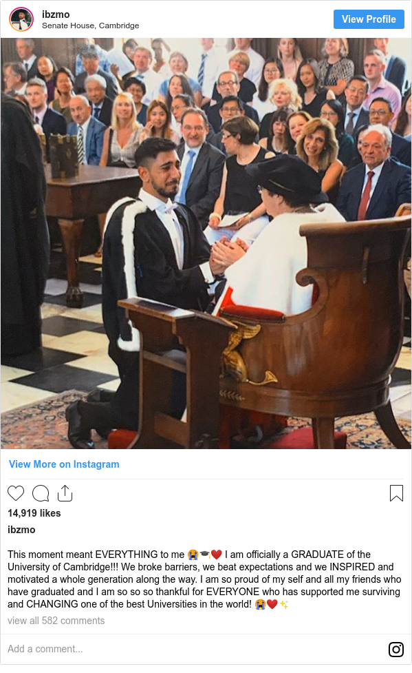 Instagram post by ibzmo: This moment meant EVERYTHING to me 😭🎓❤️ I am officially a GRADUATE of the University of Cambridge!!! We broke barriers, we beat expectations and we INSPIRED and motivated a whole generation along the way. I am so proud of my self and all my friends who have graduated and I am so so so thankful for EVERYONE who has supported me surviving and CHANGING one of the best Universities in the world! 😭❤️✨