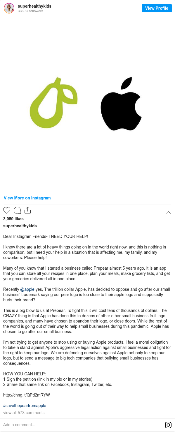 Instagram post by superhealthykids: Dear Instagram Friends- I NEED YOUR HELP!   I know there are a lot of heavy things going on in the world right now, and this is nothing in comparison, but I need your help in a situation that is affecting me, my family, and my coworkers. Please help!  Many of you know that I started a business called Prepear almost 5 years ago. It is an app that you can store all your recipes in one place, plan your meals, make grocery lists, and get your groceries delivered all in one place.  Recently @apple yes, The trillion dollar Apple, has decided to oppose and go after our small business' trademark saying our pear logo is too close to their apple logo and supposedly hurts their brand?  This is a big blow to us at Prepear. To fight this it will cost tens of thousands of dollars. The CRAZY thing is that Apple has done this to dozens of other other small business fruit logo companies, and many have chosen to abandon their logo, or close doors. While the rest of the world is going out of their way to help small businesses during this pandemic, Apple has chosen to go after our small business.   I'm not trying to get anyone to stop using or buying Apple products. I feel a moral obligation to take a stand against Apple's aggressive legal action against small businesses and fight for the right to keep our logo. We are defending ourselves against Apple not only to keep our logo, but to send a message to big tech companies that bullying small businesses has consequences.  HOW YOU CAN HELP  1 Sign the petition (link in my bio or in my stories)  2 Share that same link on Facebook, Instagram, Twitter, etc.  http //chng.it/QPd2mRYW  #savethepearfromapple