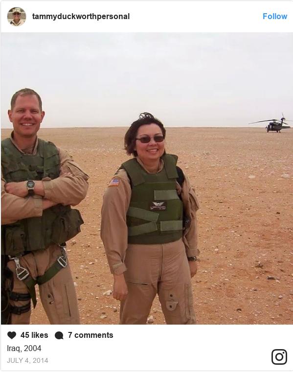 Publicación de Instagram por tammyduckworthpersonal: Iraq, 2004