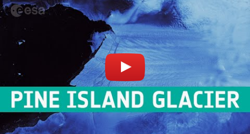 Youtube post by European Space Agency, ESA: Pine Island Glacier spawns piglets