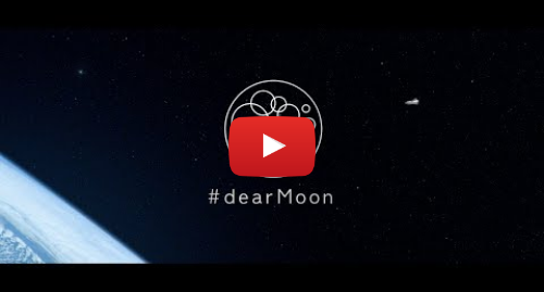 Youtube post by #dearMoon: #dearMoon 001_Project Movie