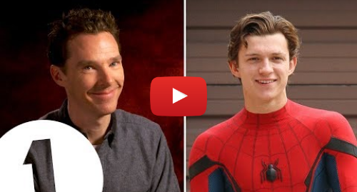 Youtube post by BBC Radio 1: Benedict Cumberbatch's Tom Holland impression is PERFECT.