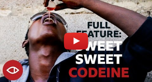 Youtube post by BBC News Africa: Sweet sweet codeine  Nigeria's killer cough syrup crisis - Full documentary - BBC Africa Eye