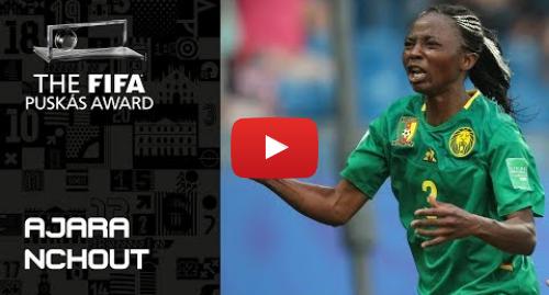 Publicación de Youtube por FIFATV: FIFA PUSKAS AWARD 2019 NOMINEE  Ajara Nchout