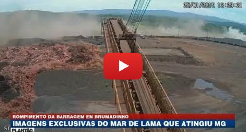 Youtube post by Band Jornalismo: Imagens exclusivas do rompimento da barragem em Brumadinho