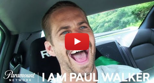 Youtube post by Paramount Network: 'I Am Paul Walker' Official Trailer | Paramount Network