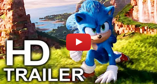 Youtube post by MovieAccessTrailers: SONIC THE HEDGEHOG Movie Trailer #2 NEW (2019) Jim Carrey Sonic Movie HD