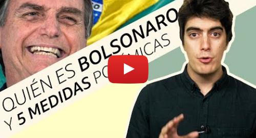 Publicación de Youtube por BBC News Mundo: Quién es Bolsonaro y 5 medidas polémicas del presidente electo de Brasil
