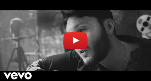 Youtube post by JamesAVEVO: James Arthur - Say You Won't Let Go