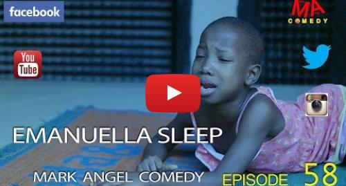 Ujumbe wa Youtube wa MarkAngelComedy: EMANUELLA SLEEP (Mark Angel Comedy) (Episode 58)