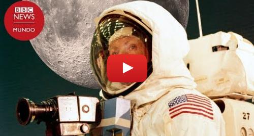 Publicación de Youtube por BBC News Mundo: Llegada del hombre a la Luna  cómo fue la misión Apolo 11