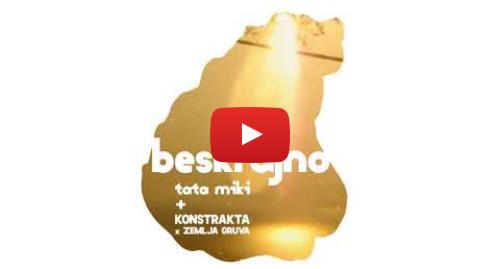 Youtube post by Tata Miki: Tata Miki x Konstrakta x Zemlja gruva -  BESKRAJNO