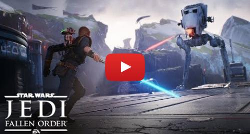 Youtube пост, автор: EA Star Wars: Star Wars Jedi  Fallen Order Official Trailer – Xbox E3 Briefing 2019
