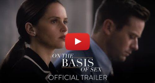 Youtube post by Focus Features: ON THE BASIS OF SEX - Official Trailer [HD] - In Theaters This Christmas