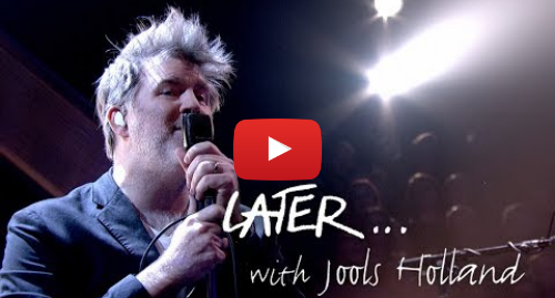 Youtube post by BBC Music: LCD Soundsystem - Tonite - Later… with Jools Holland - BBC Two
