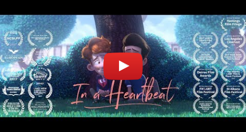 Youtube post by In a Heartbeat Animated Short Film: In a Heartbeat - Animated Short Film