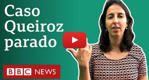 YouTube post de BBC News Brasil: Toffoli suspende investigação contra Flávio Bolsonaro  e agora?