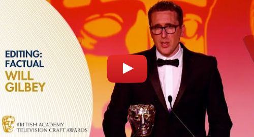 Youtube post by BAFTA: Will Gilbey Wins Editing  Factual for Bros  After the Screaming Stops   BAFTA TV Craft Awards 2019