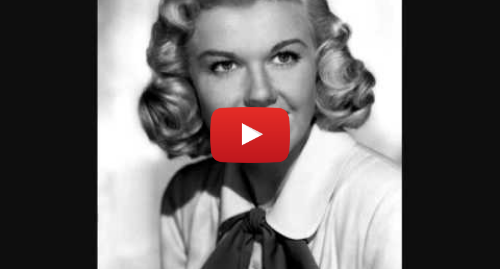 Youtube post by zFilmuAktoreczka: Doris Day-Everybody Loves A Lover + Lyrics