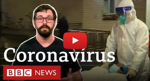 YouTube post de BBC News Brasil: Coronavírus  o que é, quais os sintomas e como se proteger