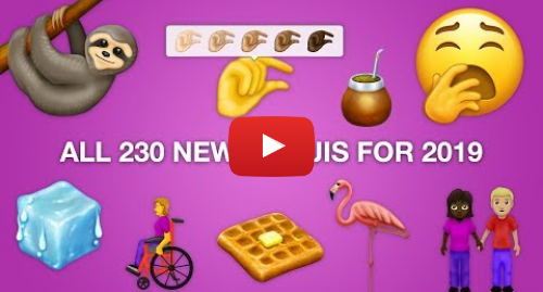 Youtube пост, автор: Emojipedia: 🙌 First Look  All 230 New Emojis for 2019