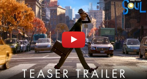Youtube допис, автор: Pixar: Soul   Official Teaser Trailer