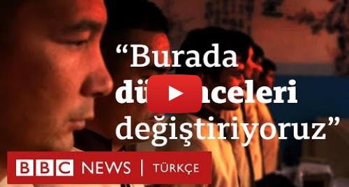 BBC News Türkçe tarafından yapılan Youtube paylaşımı: BBC, Uygur Türkü Müslümanların tutulduğu toplama kamplarına girdi