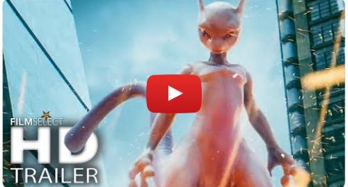 Youtube post by FilmSelect Trailer: POKÉMON  DETECTIVE PIKACHU Trailer 2 (2019)