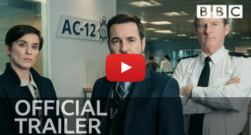 Youtube post by BBC: From the makers of Bodyguard | LINE OF DUTY  Series 5 Trailer - BBC