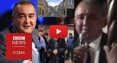 Youtube муаллиф BBC Uzbek: Тошкент ҳокими сохта компанияларга иш беряптими? - BBC Uzbek