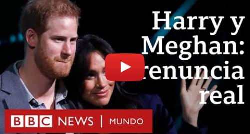 Publicación de Youtube por BBC News Mundo: ¿Qué cambia para Harry y Meghan al apartarse de sus funciones en la realeza británica? | BBC Mundo