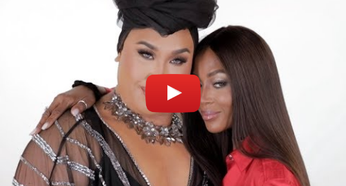 Youtube post by PatrickStarrr: NAOMI CAMPBELL MAKEUP TUTORIAL | PatrickStarrr