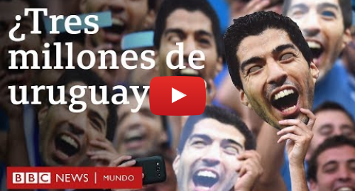 Publicación de Youtube por BBC News Mundo: Por qué en Uruguay viven solo 3 millones de personas desde hace más de 30 años | BBC Mundo