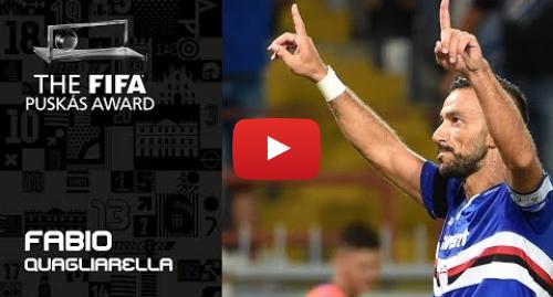 Publicación de Youtube por FIFATV: FIFA PUSKAS AWARD 2019 NOMINEE  Fabio Quagliarella