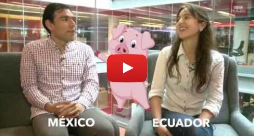 Publicación de Youtube por BBC News Mundo: Cosas que se llaman de forma distinta en América Latina y España