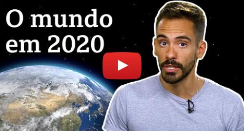 YouTube post de BBC News Brasil: O que vai ser notícia no mundo em 2020