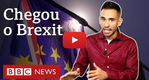 YouTube post de BBC News Brasil: Brexit  O que muda no Reino Unido depois da saída da União Europeia