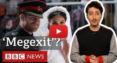 YouTube post de BBC News Brasil: Harry e Meghan  como os britânicos reagiram ao anúncio de afastamento do casal real