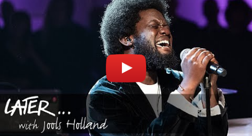 Youtube post by BBC Music: Michael Kiwanuka - You Ain't The Problem (Later... With Jools Holland)