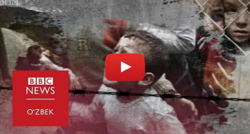 Youtube муаллиф BBC Uzbek: Сурия  Идлиб учун жанг урушнинг тугашини билдирадими?