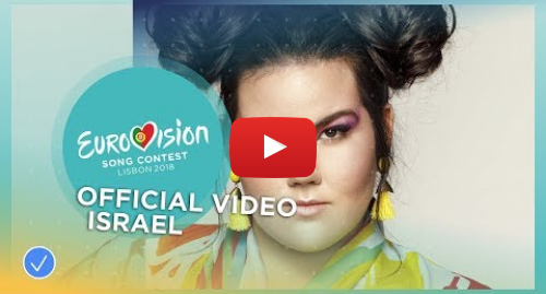 Youtube post by Eurovision Song Contest: Netta - TOY - Israel - Official Music Video - Eurovision 2018