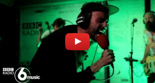 Youtube post by BBC Radio 6 Music: Idles - Colossus (6 Music Live Room)